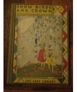 Snow Birdsand Crows And Other Bird Wonders Murlie Burns Wike Hardcover 1934 - $69.30