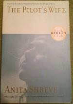 The Pilot's Wife...Author: Anita Shreve (used paperback) - $7.00