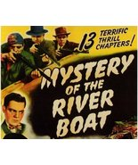 THE MYSTERY OF THE RIVERBOAT, 13 CHAPTER SERIAL, 1944 - $19.99