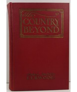 The Country Beyond A Romance of the Wilderness James Oliver Curwood - $4.99