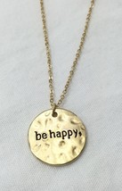 Gold Tone Be Happy Inspirational Worded Fashion Necklace - $23.67 CAD