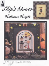 Halloween Hoopla, Ship's Manor Cross Stitch Pattern Signed by Erik Shipl... - $14.95