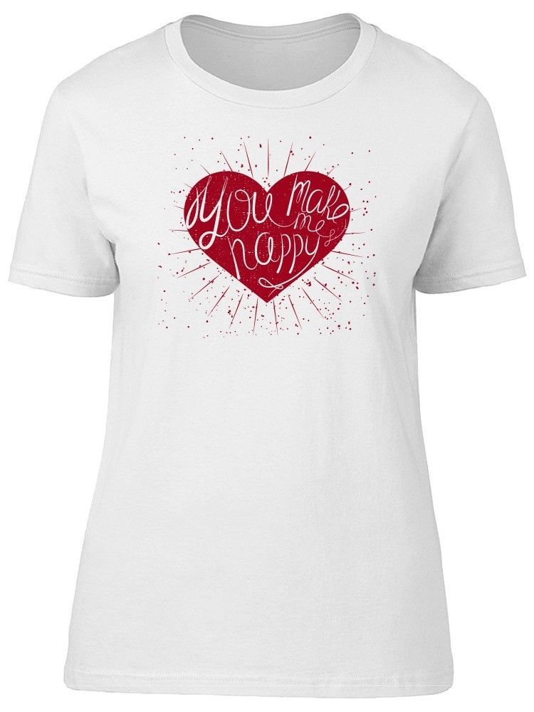 Primary image for You Make Me Happy Cute Red Heart Women's Tee -Image by Shutterstock