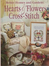 "Hard Covered Book - ""Hearts & Flowers Cross-Stitch"" - Better Homes & Gar... - $18.00"