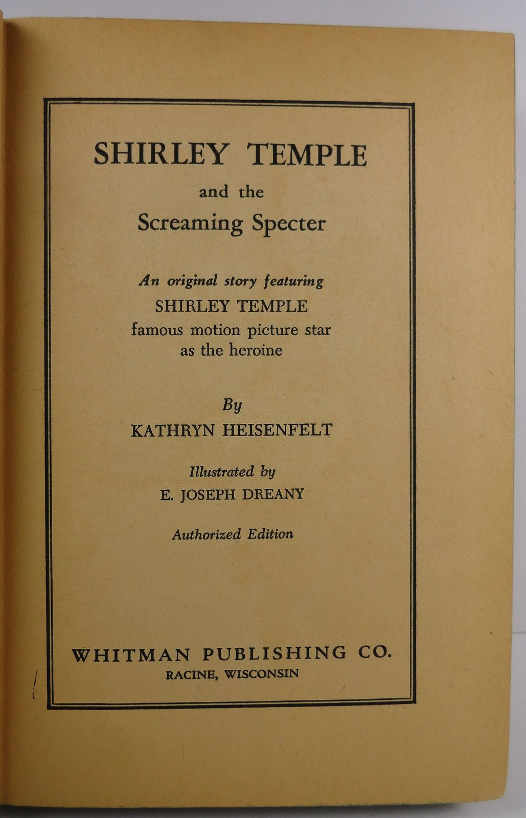Shirley Temple and the Screaming Specter Kathryn Heisenfelt