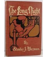 The Long Night by Stanley J. Weyman - $4.99