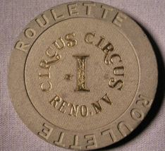 """1990's Roulette Chip From: """"The Circus-Circus Casino""""- (sku#2115) - $2.99"""