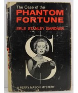 The Case of The Phantom Fortune by Erle Stanley Gardner - $3.99