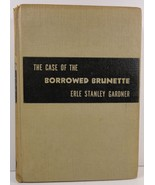 The Case of The Borrowed Brunette by Erle Stanley Gardner - $3.99