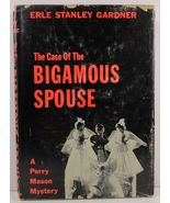 The Case of The Bigamous Spouse by Erle Stanley Gardner - $3.99