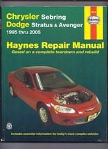 Haynes Repair Manual Chrysler Sebring, Dodge Stratus and Avenger 1995 Th... - $23.20