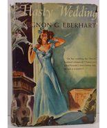 Hasty Wedding by Mignon G. Eberhart 1942 HCDJ - $7.99