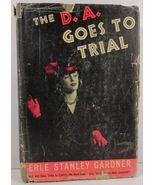 The D. A. Goes to Trial by Erle Stanley Gardner - $7.99