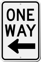 Highway Traffic Supply One Way Left Sign 12X18 EGP - $16.82