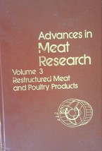 Advances in Meat Research: Vol. 3  Restructured Meat and Poultry Products by... - $14.84