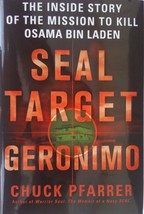 Seal Target Geronimo Mission to Kill Osama Bin Ladin by C Pfarrer 2011 Hardcover - $3.92