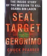 Seal Target Geronimo Mission to Kill Osama Bin Ladin by C Pfarrer 2011 H... - $3.92