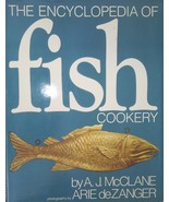 The Encyclopedia of Fish Cookery by A J McClane & A deZanger, Hardcover - $48.51