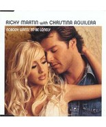 Nobody Wants to Be Lonely [Audio CD] Martin, R/Aguilera, C - $10.99
