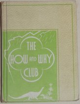 The how and why club: The how and why science books (Scientific living s... - $3.00