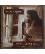 There Will Come A Day... [Audio CD] Jana Alayra - $17.99