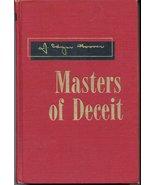 Masters of Deceit [Hardcover] [Jan 01, 1958] J. Edgar Hoover - $28.95