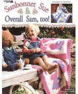 Sunbonnet Sue & Overall Sam Too Afghan Crochet Patterns Book Blankets Boy Girl   - $11.25