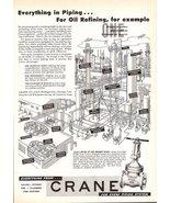 1947 Crane Piping System oil refining valves print ad - $10.00