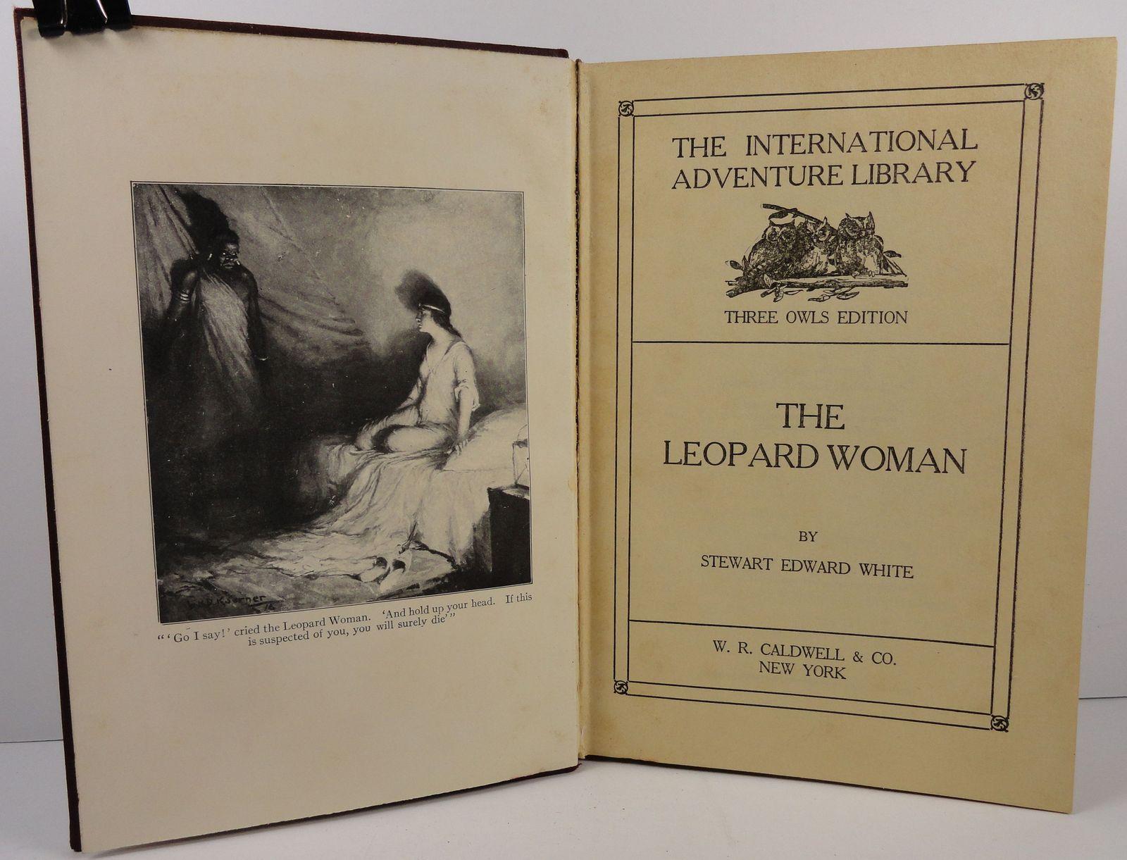 The Leopard Woman Stewart Edward White Three Owls Edition