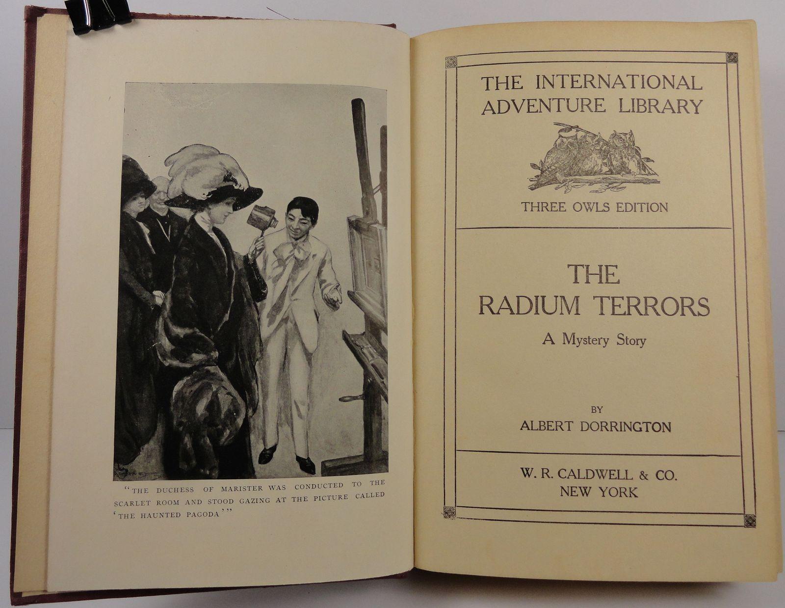 The Radium Terrors Albert Dorrington Three Owls Edition 1912