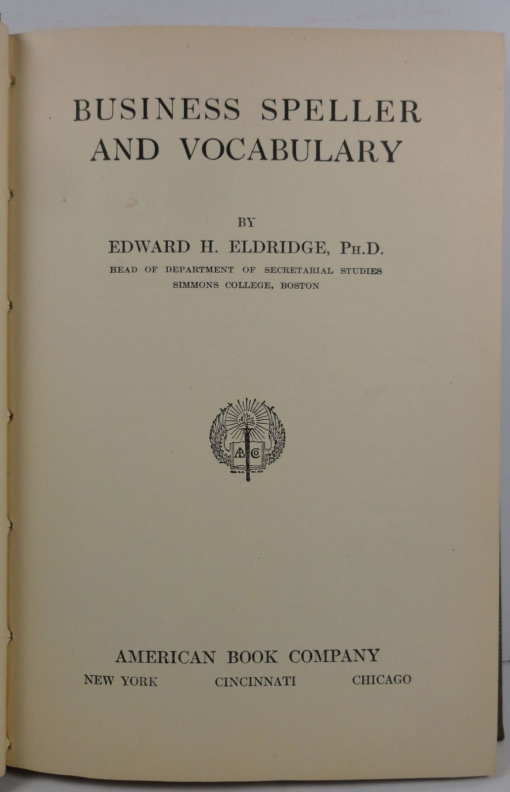 Business Speller and Vocabulary by Edward H. Eldridge 1913
