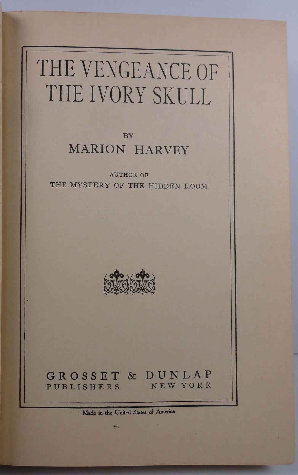 The Vengeance of the Ivory Skull by Marion Harvey 1923
