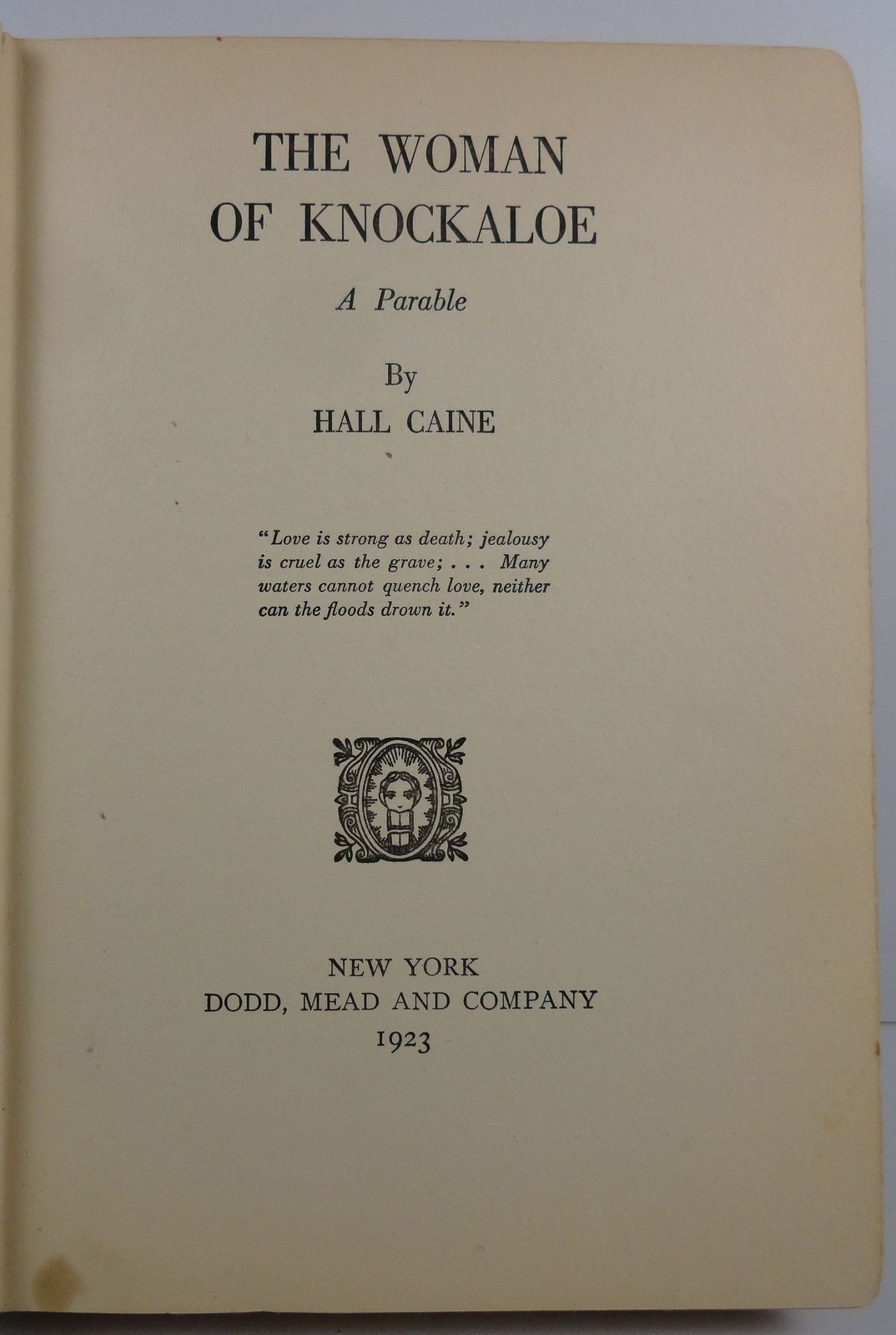 The Woman of Knockaloe, A Parable by Hall Caine 1923