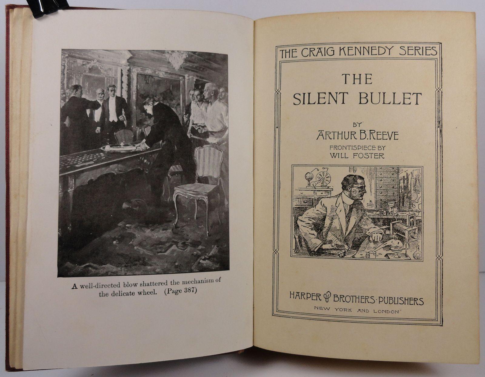 The Silent Bullet by Arthur B Reeve The Craig Kennedy Series