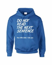 Adult Hoodie Do Not Read The Next Sentence Funny Top - $24.94+