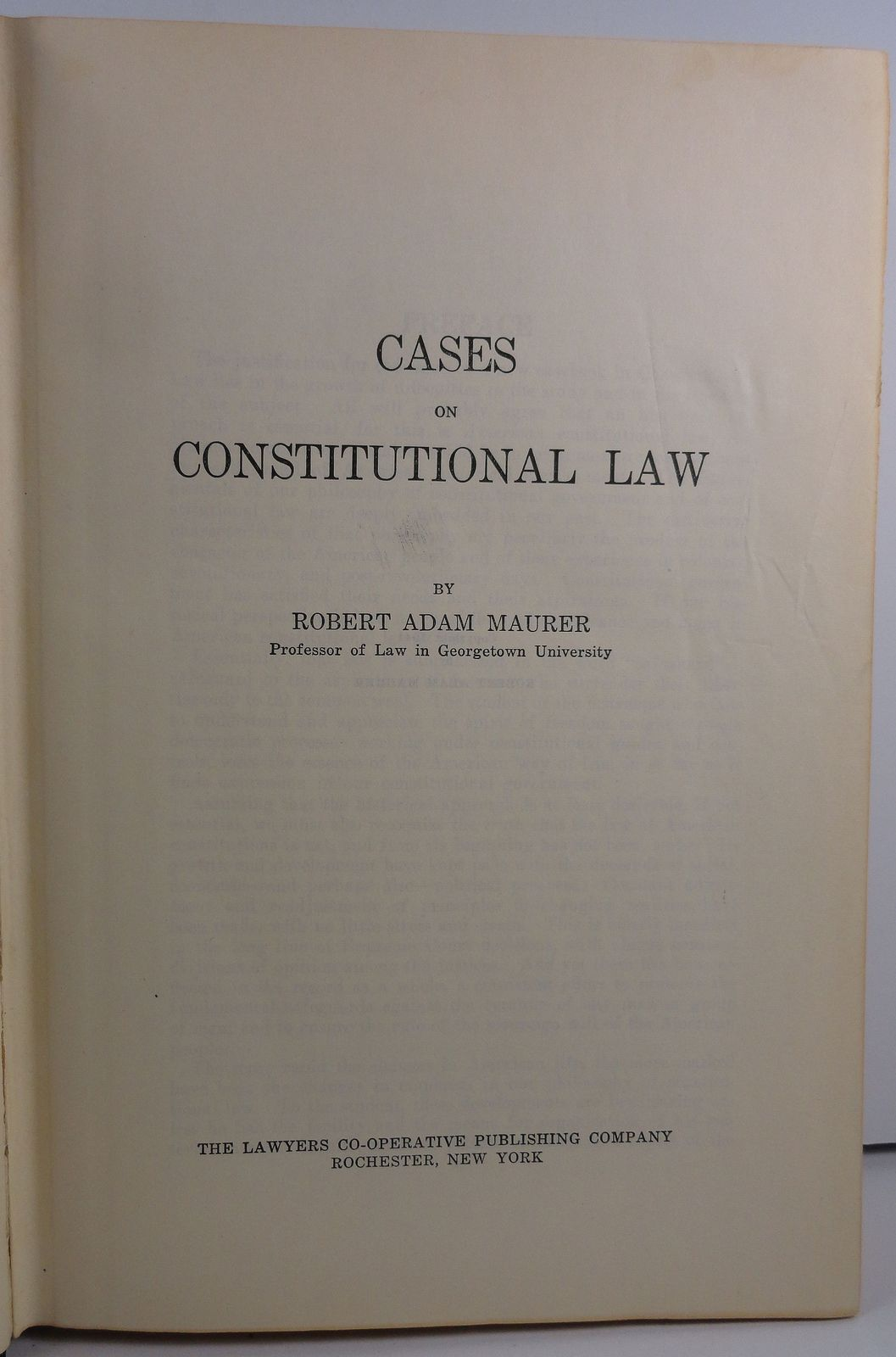 Cases on Constitutional Law by Robert Adam Maurer 1941