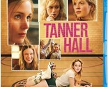 Tanner Hall (Blu-ray, 2012)