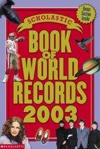 Scholastic Book Of World Records 2003 Jenifer Corr Morse - $5.79