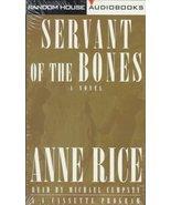 Servant of the Bones: A Novel [Jul 29, 1996] Rice, Anne - $1.00