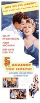 Reproduction of a poster presenting - 5 Against The House 2 - A3 Poster Print... - $22.99