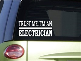 Trust me Electrician *H524* 8 inch Sticker decal power lines pliers tools switch - $2.99