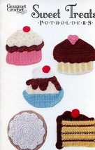 Sweet Treats Potholders Cake Cupcake Gourmet Crochet Pattern Leaflet NEW - $8.07