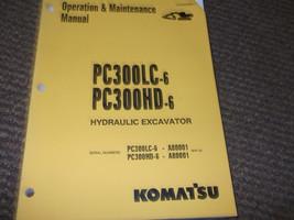 KOMATSU PC300LC PC300HD 6 HYDRAULIC EXCAVATOR Operation Maintenance Manual - $89.09