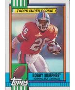 Bobby Humphrey 1990 Topps Super Rookie Card #32 - $0.99