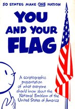 """50 States Make One Nation """"You And Your FLAG"""" - $1.95"""