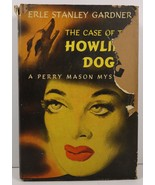 The Case of The Howling Dog by Erle Stanley Gardner - $7.99