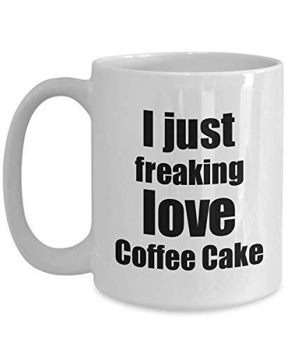 Primary image for Coffee Cake Lover Mug I Just Freaking Love Funny Gift Idea for Foodie Coffee Tea