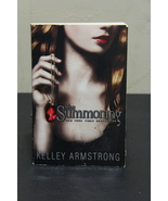 The Summoning - Kelley Armstrong - Novel - Ghost Story - Paranormal - $5.98