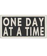 ONE DAY AT A TIME Patch W/ Velcro Morale MC Biker Emblem. Black & White ... - $6.49