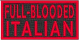 FULL-BLOODED ITALIAN Iron-on Patch MC Biker Emblem RED Merrow Border - $4.29